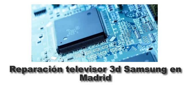 Reparar tv Samsung en Madrid